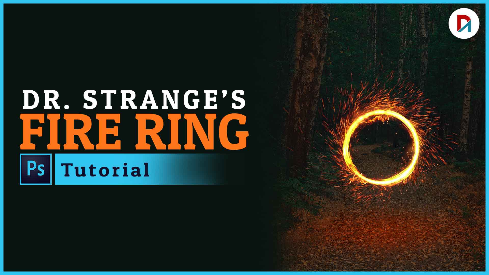 Dr. STRANGES Fire Ring Effect Photoshop step by step | Designing Artz | #2